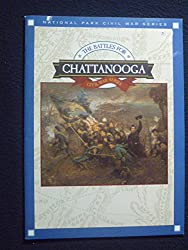 The battles for Chattanooga (Civil War series)