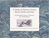 A Book of Flowers, Fruits, Beasts, Birds, and Flies, Peter Stent, 0963333151