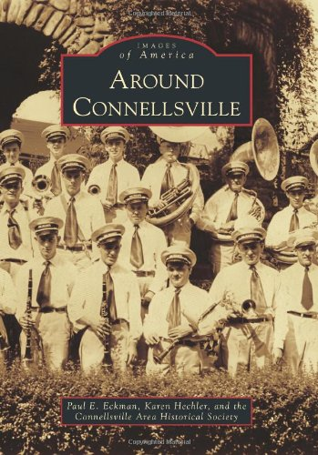 Around Connellsville (Images of America)