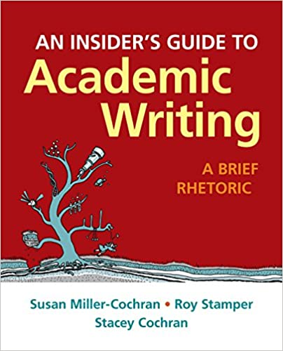 Insiders guide to academic writing a brief rhetoric kindle insiders guide to academic writing a brief rhetoric 1st edition kindle edition fandeluxe Image collections