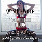 The She-Wolf on the Twentieth Floor: Unbillable Hours #1 | Ree L. Diehl