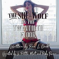 The She-Wolf on the Twentieth Floor