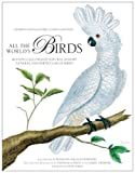 All the World's Birds, Georges-Louis Leclerc, 0847830918