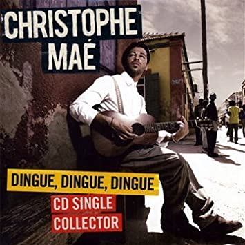 christophe mae dingue dingue dingue mp3