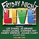 Friday Night Live, Volume 1 | Lee Evans,Hugh Laurie,Jo Brand,Harry Enfield,Julian Clary,Stephen Fry