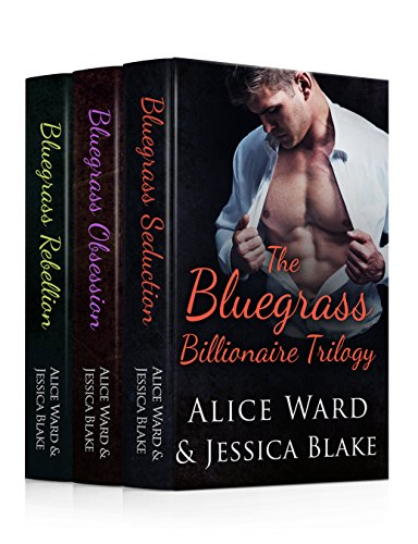 The Bluegrass Billionaire Trilogy: An Alpha Billionaire Romance Box Set