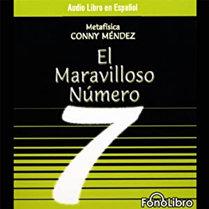 El Maravilloso Numero 7 [The Mystical Number 7] Audiobook