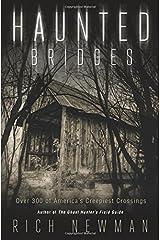 Haunted Bridges: Over 300 of America's Creepiest Crossings Paperback