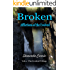 Broken - Afflictions of the Evolved (The Evolved Trilogy Book 2)