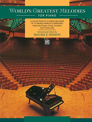 World's Greatest Melodies For Piano (Songbook Greatest Worlds)