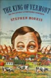The King of Vermont, Stephen Morris, 0688084281