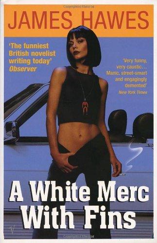 """A White Merc With Fins"" av James Hawes"