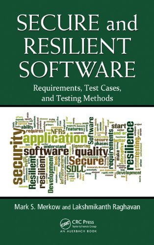 Download Secure and Resilient Software: Requirements, Test Cases, and Testing Methods Pdf