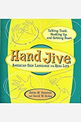 Hand Jive: American Sign Language for Real Life Spiral-bound