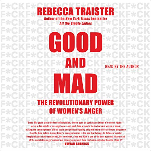 Good and Mad: How Women's Anger Is Reshaping America