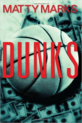 Book Dunks by Matty Marks (2012-04-18)