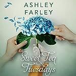 Sweet Tea Tuesdays | Ashley Farley