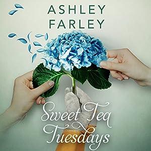 Sweet Tea Tuesdays Audiobook