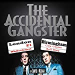 The Accidental Gangster | David Keogh