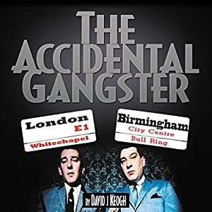 The Accidental Gangster Audiobook
