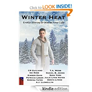 Winter Heat: Erotic Stories to Warm Your Life Donya Lynne