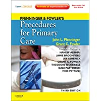 Pfenninger and Fowler's Procedures for Primary Care (Pfenninger, Pfenniger and Fowler's Procedures for Primary Care, Expert Consult)