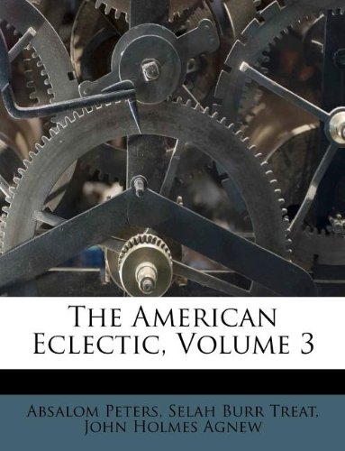 Books : The American Eclectic, Volume 3