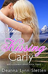 Kissing Carly (Kiss a Cowboy Series Book Three)