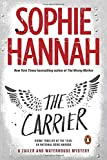 The Carrier: A Zailer and Waterhouse Mystery