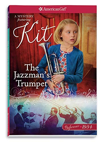 American Trumpet - The Jazzman's Trumpet: A Kit Mystery (American Girl Beforever Mysteries)