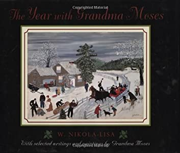 The Year with Grandma Moses