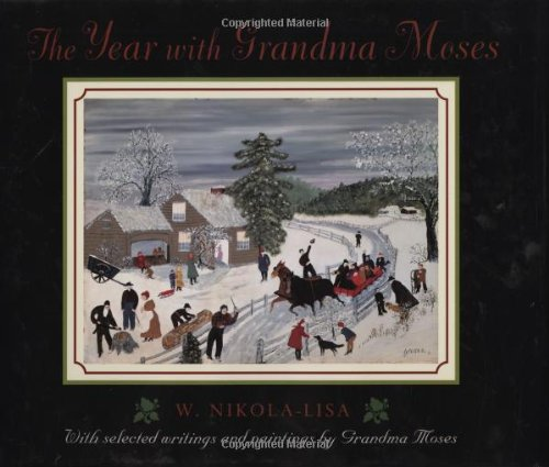 Moses Paintings Grandma - The Year with Grandma Moses