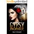 Gypsy Prophecy: A Mystery Adventure Novel