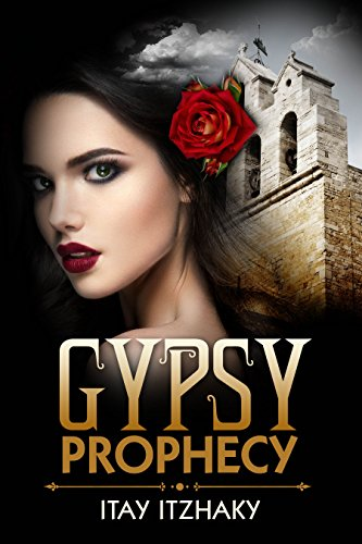 Gypsy Prophecy by Itay Itzhaky ebook deal