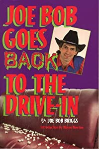 JOE BOB GOES BACK TO THE DRIVE-IN by Joe Bob Briggs (1990-04-01)