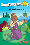 The Beginner's Bible Jesus Saves the World (I Can Read! / The Beginner's Bible)