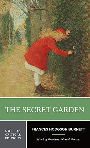The Secret Garden (First Edition) (Norton Critical Editions)