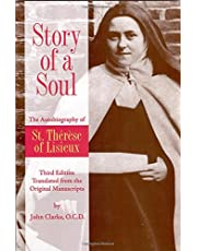 Story of a Soul: The Autobiography of Saint Therese of Lisieux: The Autobiography of St. Therese of Lisieux