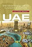 united arab emirates travel guide - UAE - Culture Smart!: The Essential Guide to Customs & Culture