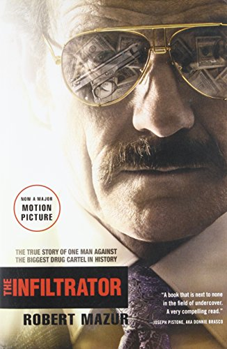 The Infiltrator: The True Story of One Man Against the Biggest Drug Cartel in History (Show The Biggest Snake In The World)