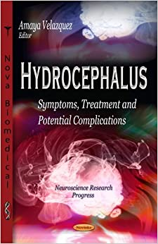 Book Hydrocephalus: Symptoms, Treatment and Potential Complications (Neuroscience Research Progress) (2013-05-03)