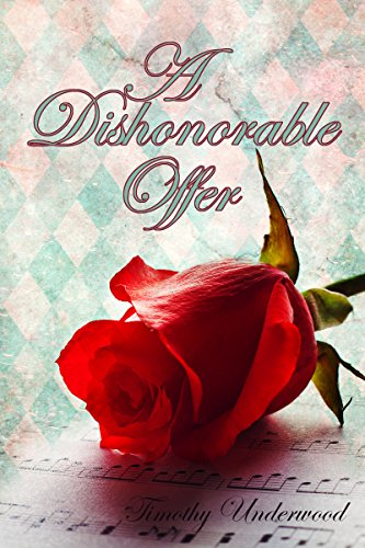 A Dishonorable Offer An Elizabeth And Darcy Story Kindle Edition