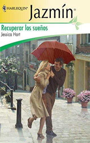 Recuperar los sueños (Jazmín) (Spanish Edition)