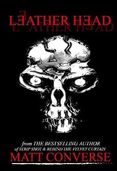 Leather Head by [Converse, Matt]