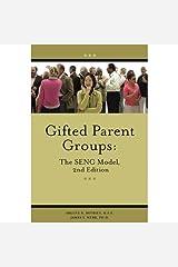 Gifted Parent Groups: The SENG Model Paperback