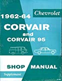 1962-1963 Chevrolet Corvair & 95 Repair Shop Manual Original Supplement