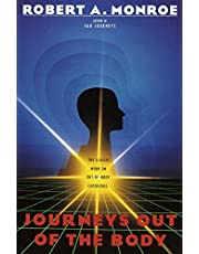 Journeys Out of the Body: The Classic Work on Out-of-Body Experience