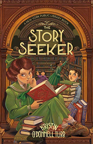 Book Cover: The Story Seeker: A New York Public Library Book