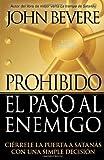 Prohibido el Paso Al Enemigo, John Bevere, 1591859778