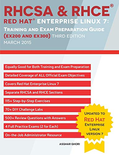 - RHCSA & RHCE Red Hat Enterprise Linux 7: Training and Exam Preparation Guide (EX200 and EX300), Third Edition